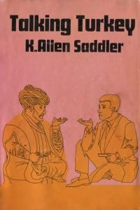 K Allen Saddler - Talking Turkey