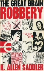 K Allen Saddler - The Great Brain Robbery