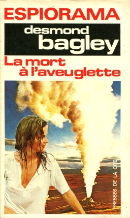 Desmond Bagley Running Blind - French Presse de la cité PB Imp. 1971 © Presse de la cité / HarperCollins Publishers Ltd.