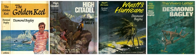 Desmond Bagley The Golden Keel, High Citadel, Wyatt's Hurricane & The Vivero Letter collage © HarperCollins Publishers Ltd.