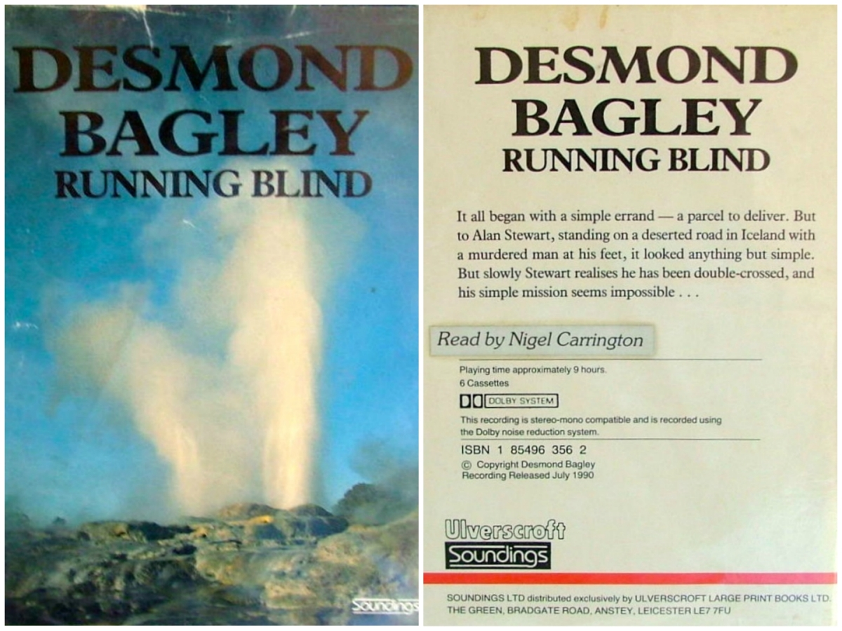 Desmond Bagley Running Blind - Ulverscroft Soundings unabridged audio book © Soundings Ltd., 1990.