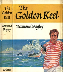 Desmond Bagley - The Golden Keel 1963 - Cover artist: Renato Fratini © HarperCollins Publishers.
