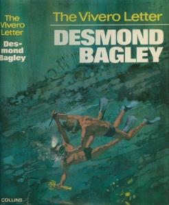 Desmond Bagley - The Vivero Letter 1968 - Cover artist: Gino D'Achille © HarperCollins Publishers.