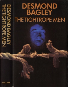 Desmond Bagley - The Tightrope Men 1973 - Cover artist: Graham Miller © HarperCollins Publishers.