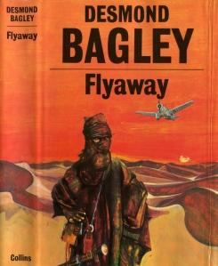 Desmond Bagley - Flyaway 1978 - Cover artist: David Leeming © HarperCollins Publishers.