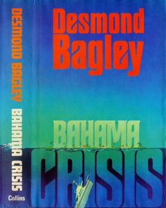 Desmond Bagley - Bahama Crisis 1980 - Cover artist: Donald MacPherson © HarperCollins Publishers.