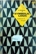An introduction to Symbolic Logic by Susanne K. Langer © Dover Publications Inc.