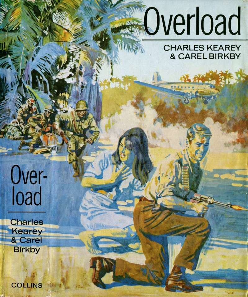 Overload by Charles Kearey and Carel Birkby - © HarperCollins Publishers 1970.