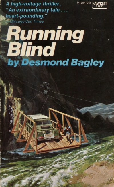 Desmond Bagley Running Blind American edition 1972 © Fawcett Publications Inc.
