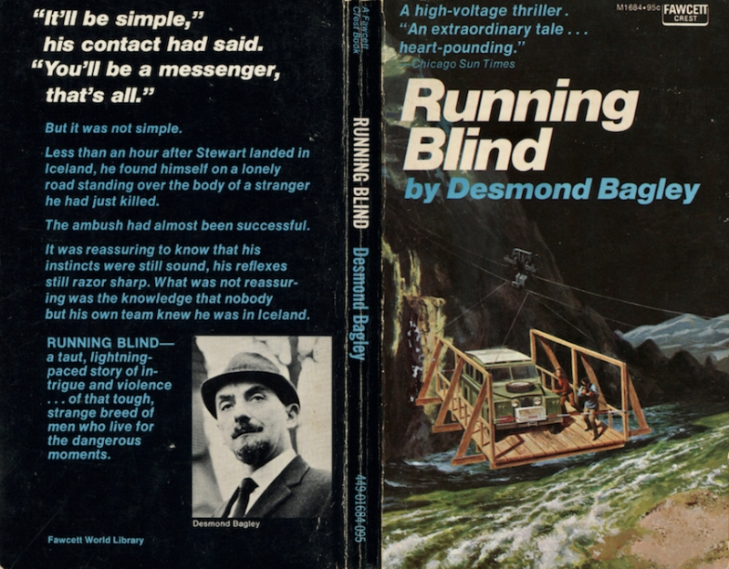 Desmond Bagley Running Blind - Fawcett Publications Inc., 1972.