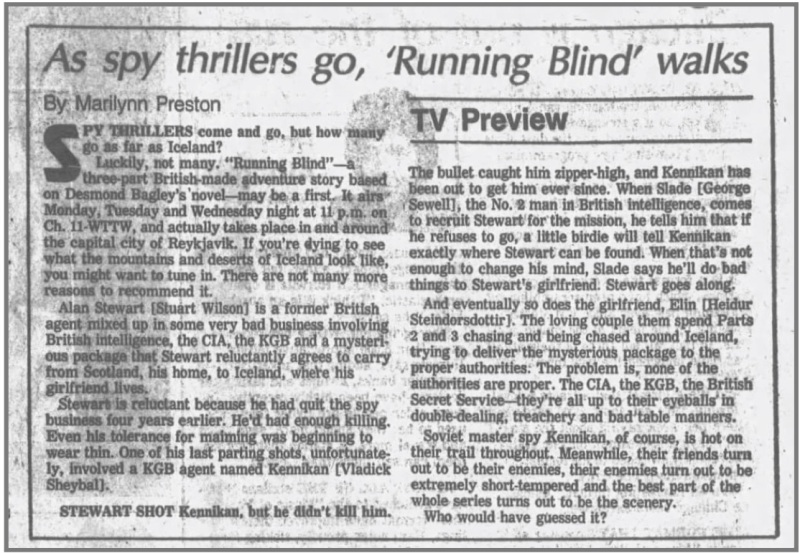 Revies following American transmission of BBC Scotland's adaptation of Desmond Bagley's novel Running Blind.