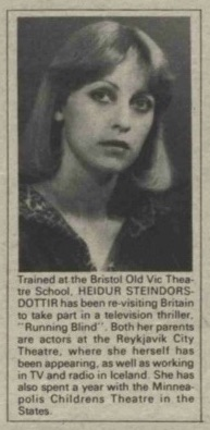 Article on Ragnheidur Stendorsdottir taking on role in BBC Scotland's adaptation of Desmond Bagley's novel Running Blind - The Stage and Television Today 1st June 1978.
