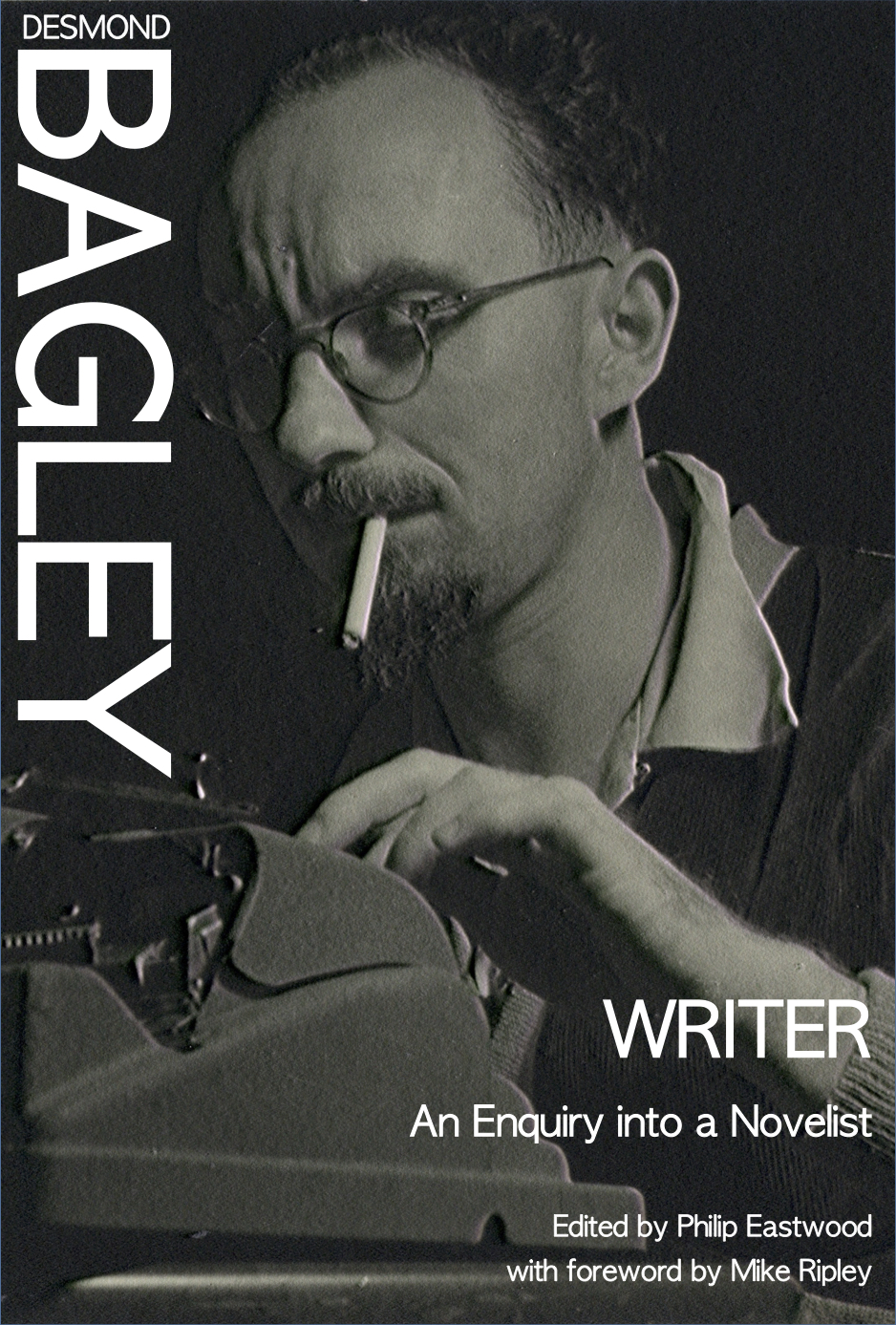 Desmond Bagley's unpublished autobiagraphy: Writer - An Enquiry into a Novelist. Edited by Philip Eastwood with foreword by Mike Ripley.