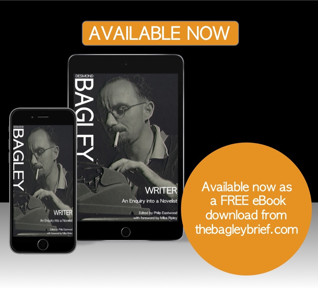 The unpublished memoirs of Desmond Bagley, master of the adventure novel. A rare glimpse into the early life and formative influences of the best-selling novelist. Edited by Philip Eastwood with a foreword by Mike Ripley. FREE download available now!